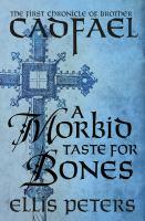 Morbid Taste for Bones