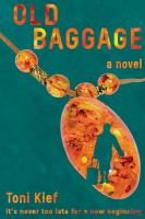 Old Baggage: It's Never Too Late for a New Beginning