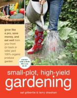 Small Plot, High Yield Gardening