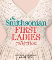 Smithsonian First Ladies' Collection