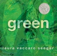 Book Cover: 'Green ' by Laura Vaccaro Seeger