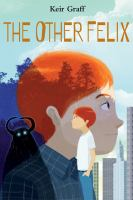 Book Cover: 'The Other Felix' by Keir Graff
