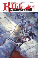 Kill Shakespeare, Volume 1 (Graphic Novel)