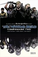 The Walking Dead. Compendium Two