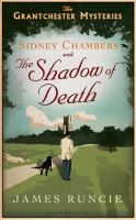 Sidney Chambers and the Shadow of Death: The Grantchester Mysteries