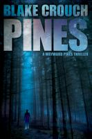 Book Cover: 'Pines' by Blake Crouch