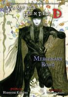 Vampire hunter D. Volume 19, Mercenary road -