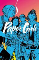 Book Cover: 'Paper Girls' by Brian K. Vaughan