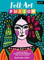 olk Art Fusion: Learn to Paint Colorful Contemporary Folk Art in Acrylic
