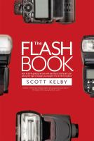 The Flash Book: How to Fall Hopelessly in Love with your Flash...