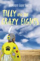 Tilly and the Crazy Eights by Monique Gray Smith
