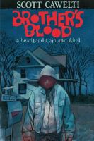Brother's Blood: A Heartland Cain & Abel