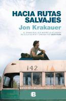 Hacia Rutas Salvajes/ Into the Wild (en Español)