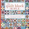 The quilt block bible : 200+ traditionally inspired quilt blocks from Rosemary Youngs.