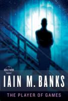Cover of The Player of Games by Iain M. Banks