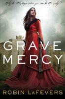 Grave Mercy / Robin LaFevers
