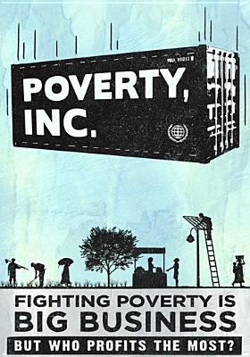 Poverty, Inc. :
