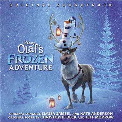 Olaf's frozen adventure : original soundtrack.