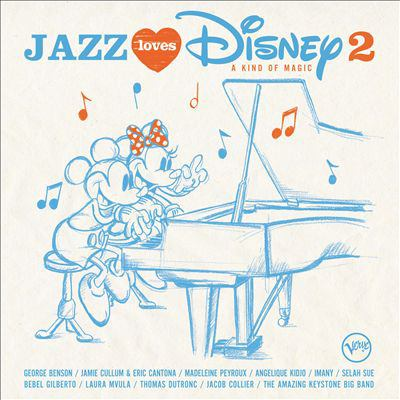 Jazz loves Disney 2 : a kind of magic.