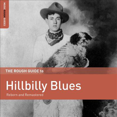 The Rough guide to hillbilly blues :