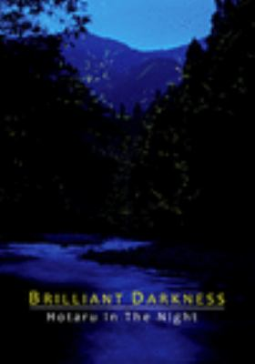 Brilliant darkness : Hotaru in the night