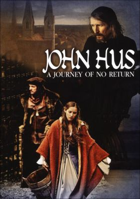 John Hus : a journey of no return.