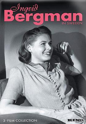 Ingrid Bergman in Sweden