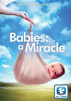 Babies : a miracle