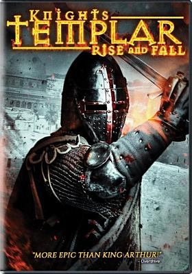 Knights Templar : rise and fall