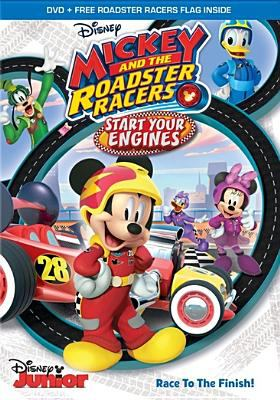 Mickey and the Roadster Racers. Start your engines.