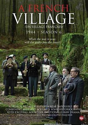 A French village, 1945. Season 6, Disc 1