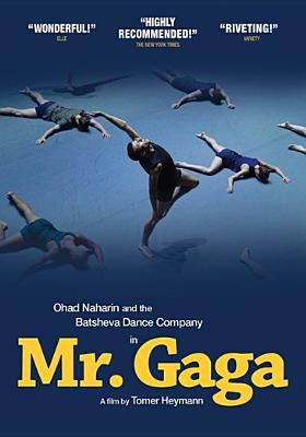 Mr. Gaga : [a true story of love and dance]