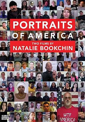 Portraits of America : two films by Natalie Bookchin.