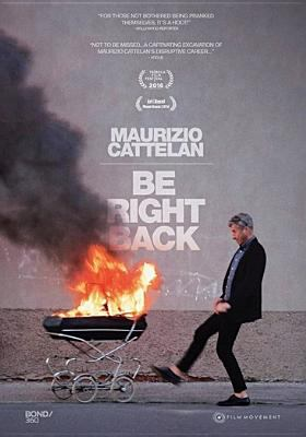 Maurizio Cattelan : be right back