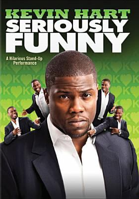 Kevin Hart : seriously funny