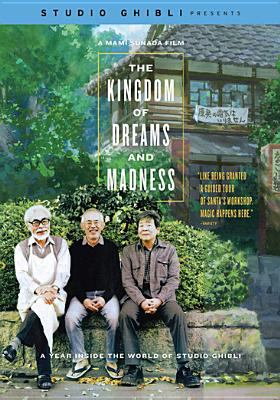 The kingdom of dreams and madness =