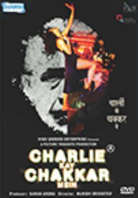 Charlie kay chakkar mein =