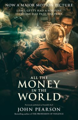 All the Money in the World (Film Tie-In)