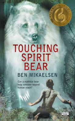 Cover of Touching Spirit Bear by Ben Mikaelsen