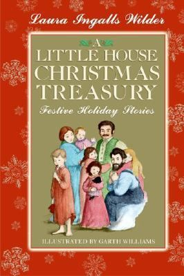 A little house Christmas treasury : festive holiday stories