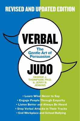 Verbal judo : the gentle art of persuasion