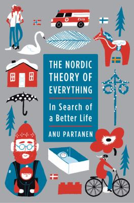 The Nordic theory of everything :