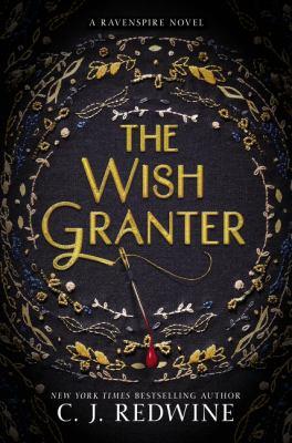 The wish granter : a Ravenspire novel