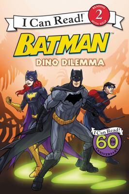 Batman. Dino dilemma