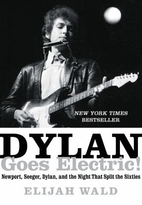 Dylan goes electric! :