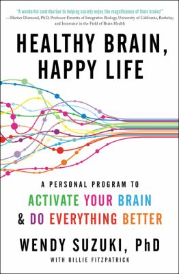 Healthy brain, happy life :