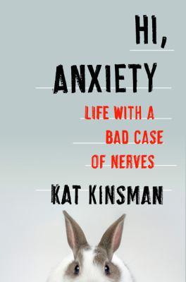 Hi, anxiety :