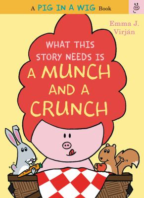 What this story needs is a munch and a crunch :