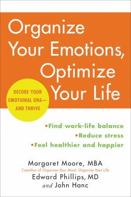 Organize your emotions, optimize your life :