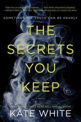 The secrets you keep :